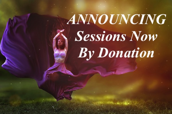 ANNOUNCEMENT ~ My Sessions Now By Donation